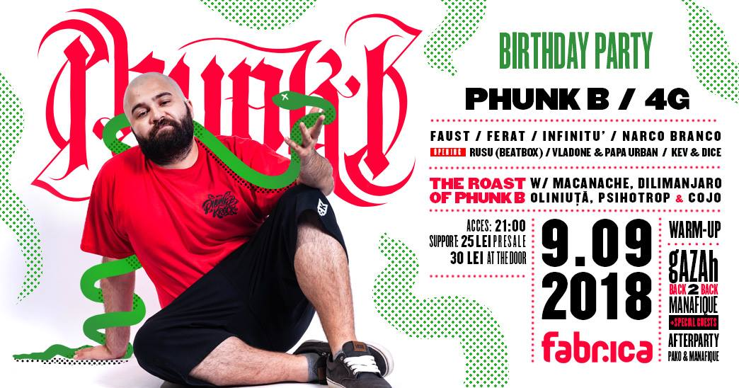 Phunk B Birthday Party w Friends ~ 09.09.18 Club Fabrica BUC