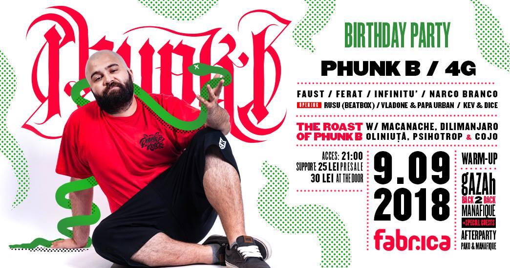 Phunk B Birthday Party w Friends ~ 09.09.18 Club Fabrica BUC