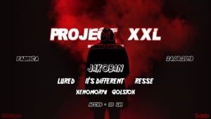 Project XXL - 24.08.2018 (Summer Edition)