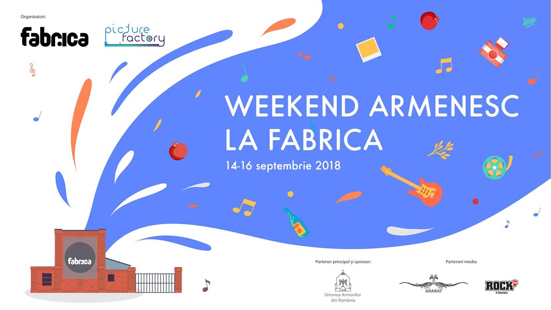 Weekend Armenesc La FABRICA