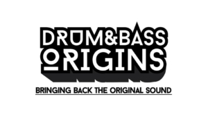 Drum&Bass Origins party