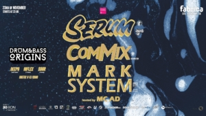 Serum, Commix & Mark System hosted by MC AD