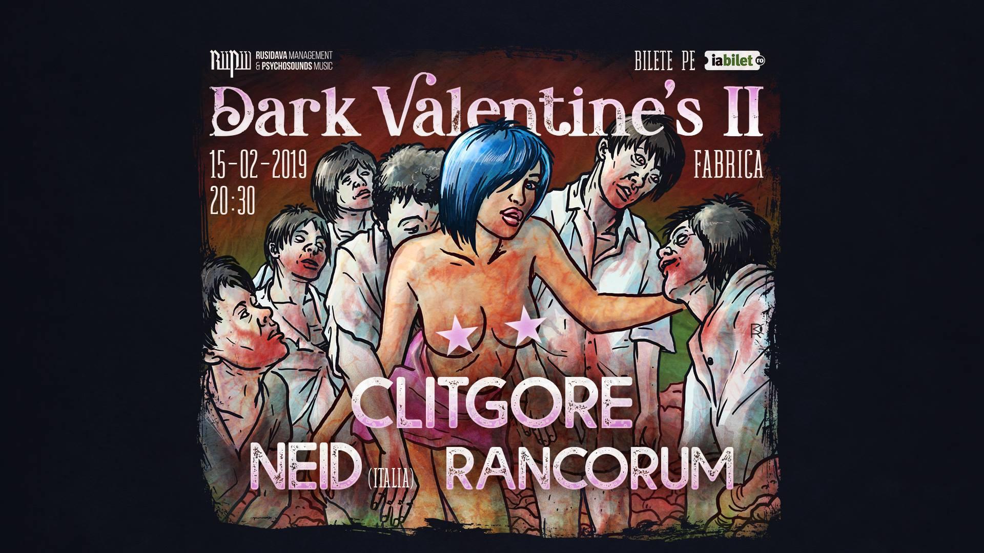Dark Valentine's II Clitgore, Neid, Rancorum 2019