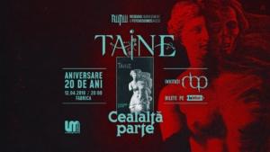 TAINE - Cealalta Parte - aniversare 20 de ani