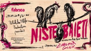 NISTE Baieti live @ club Fabrica