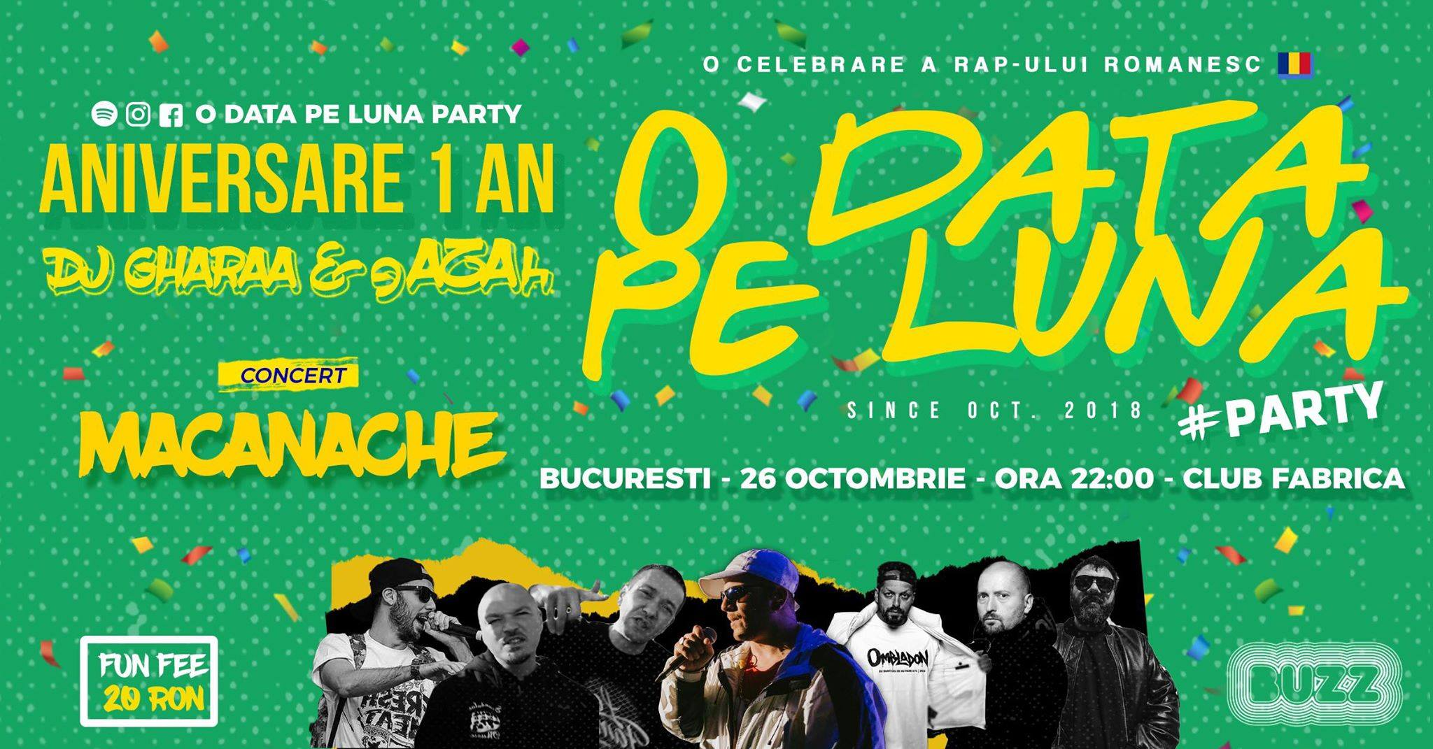 O Data Pe Luna Party w gAZAh & DJ Gharaa - Invitat Macanache
