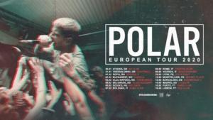 Polar [UK] TBA [RO] Anger Dose Tourist [RO] 02.02.2020