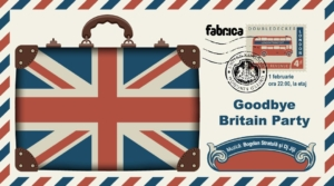 GoodBye Britain - Brexit Party at club Fabrica (etaj)